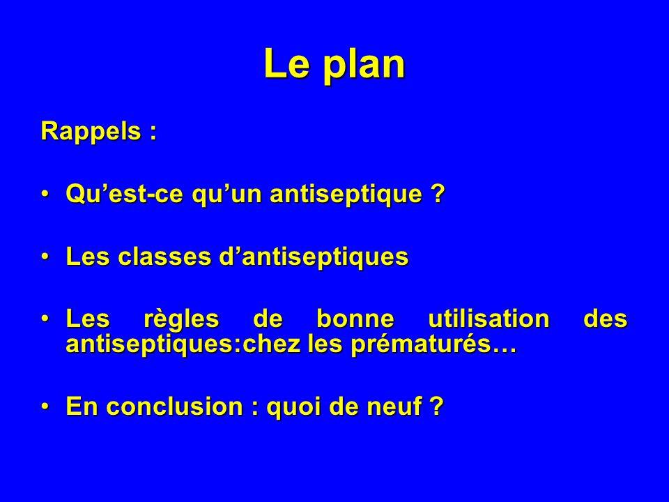 Le plan Rappels : Qu'est-ce qu'un antiseptique