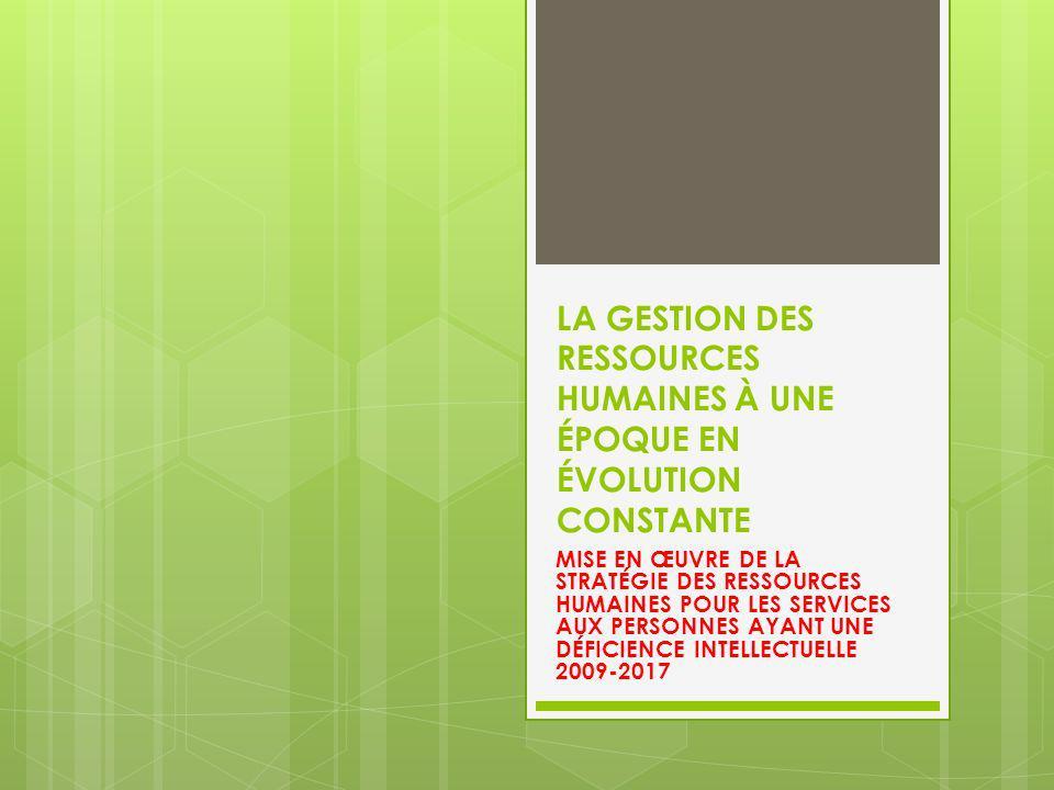 LA GESTION DES RESSOURCES HUMAINES À UNE ÉPOQUE EN ÉVOLUTION CONSTANTE