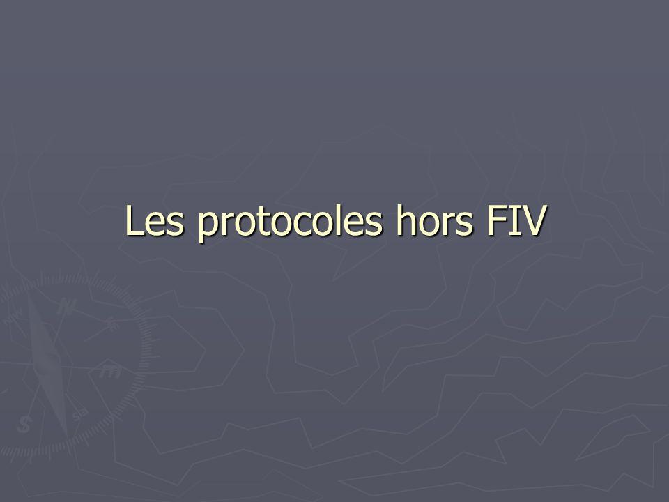 Les protocoles hors FIV