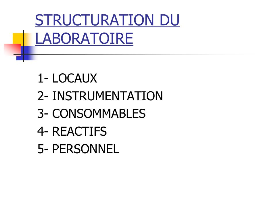 STRUCTURATION DU LABORATOIRE