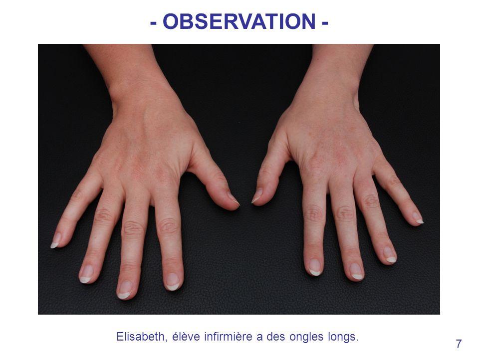 Elisabeth, élève infirmière a des ongles longs.