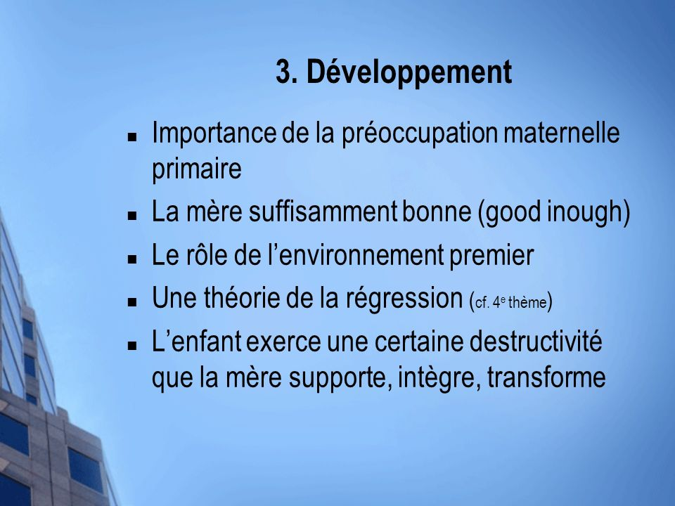 3. Développement Importance de la préoccupation maternelle primaire