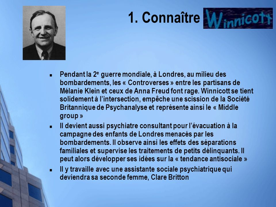 1. Connaître Winnicott