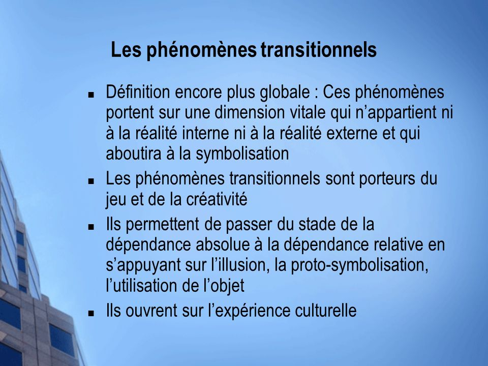 Les phénomènes transitionnels