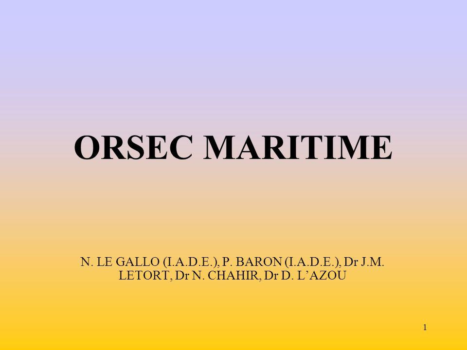 ORSEC MARITIME N. LE GALLO (I.A.D.E.), P. BARON (I.A.D.E.), Dr J.M.
