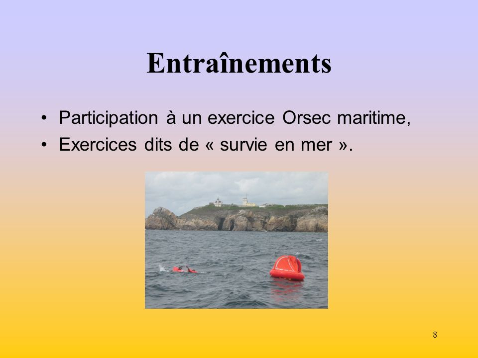 Entraînements Participation à un exercice Orsec maritime,
