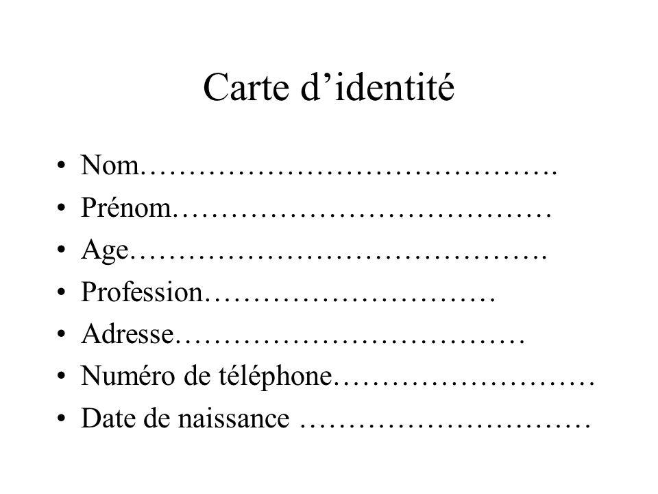 Carte d'identité Nom……………………………………. Prénom…………………………………