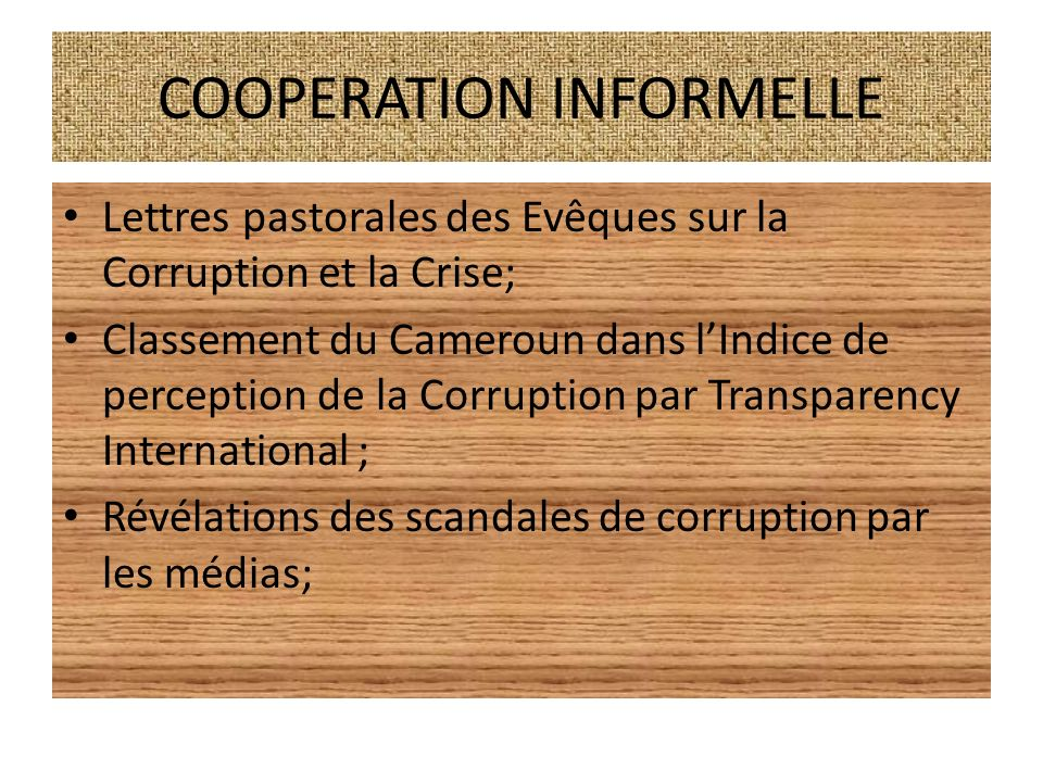 COOPERATION INFORMELLE