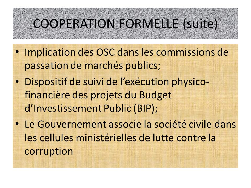 COOPERATION FORMELLE (suite)