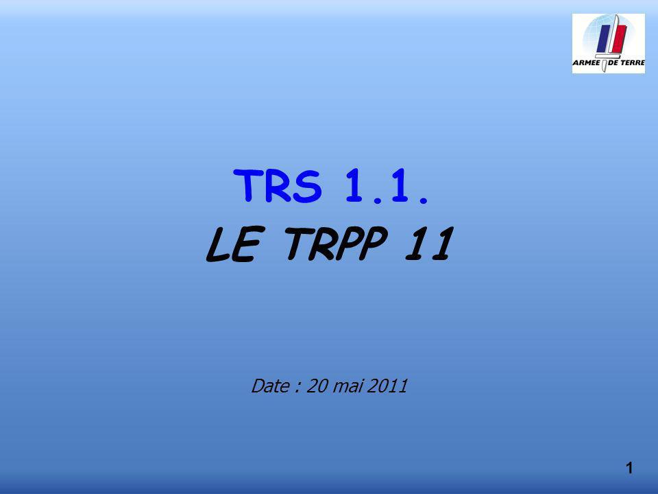 TRS 1.1. LE TRPP 11 Date : 20 mai 2011 1