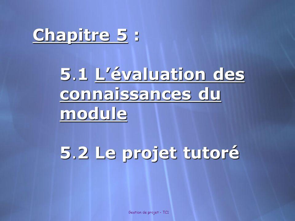 Chapitre 5 : 5. 1 L'évaluation des connaissances du module 5