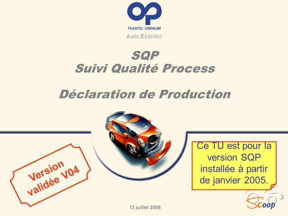 SQP Suivi Qualité Process Déclaration de Production