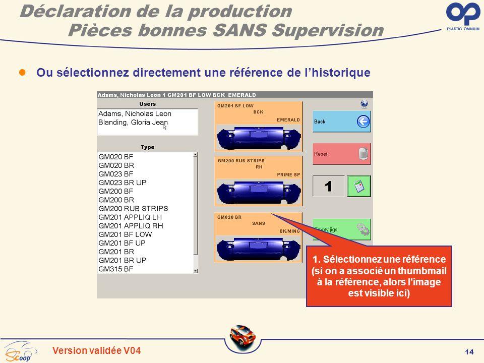 Déclaration de la production Pièces bonnes SANS Supervision