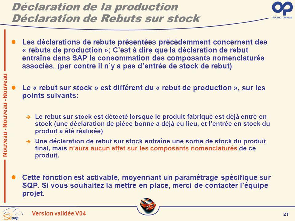 Déclaration de la production Déclaration de Rebuts sur stock