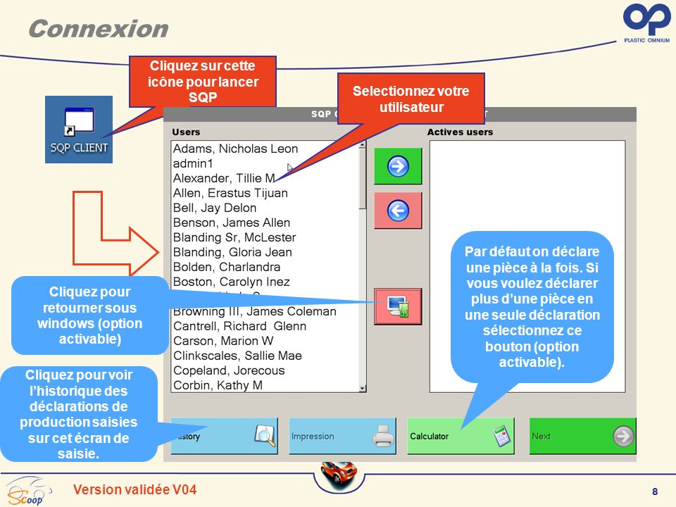 Connexion Cliquez sur cette icône pour lancer SQP