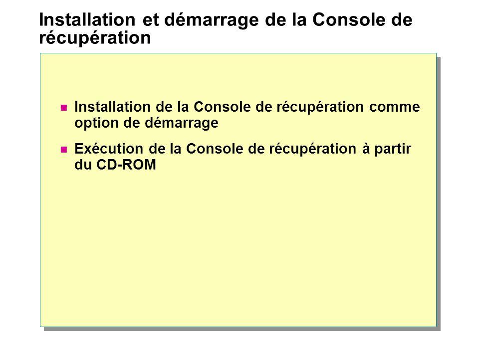 Installation et démarrage de la Console de récupération