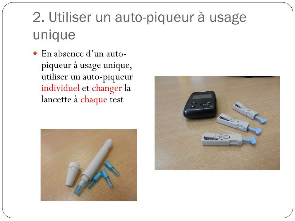 2. Utiliser un auto-piqueur à usage unique