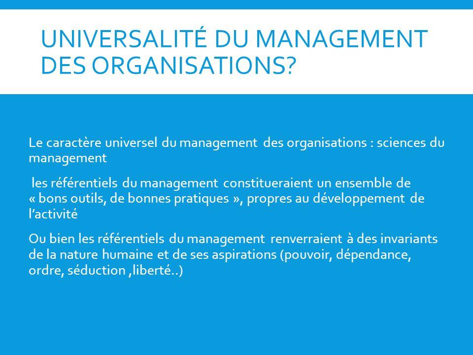 UNIVERSALITÉ DU MANAGEMENT DES ORGANISATIONS