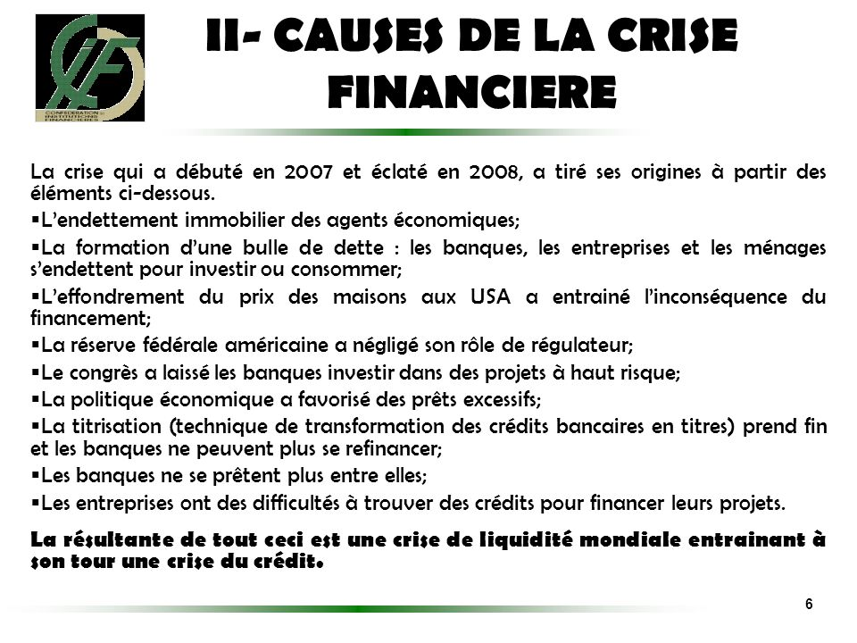 II- CAUSES DE LA CRISE FINANCIERE