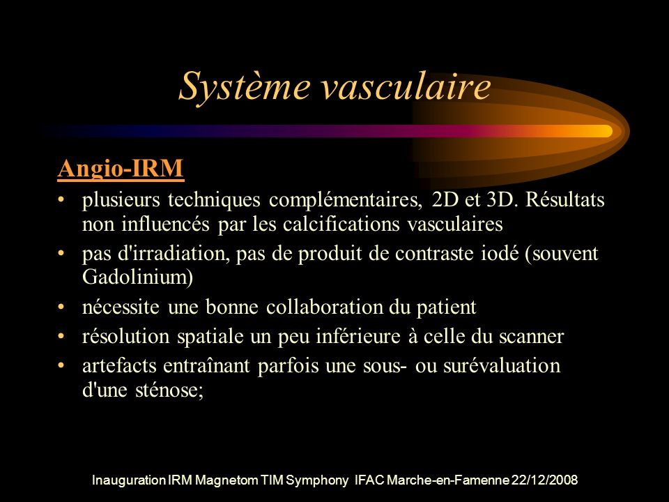Système vasculaire Angio-IRM