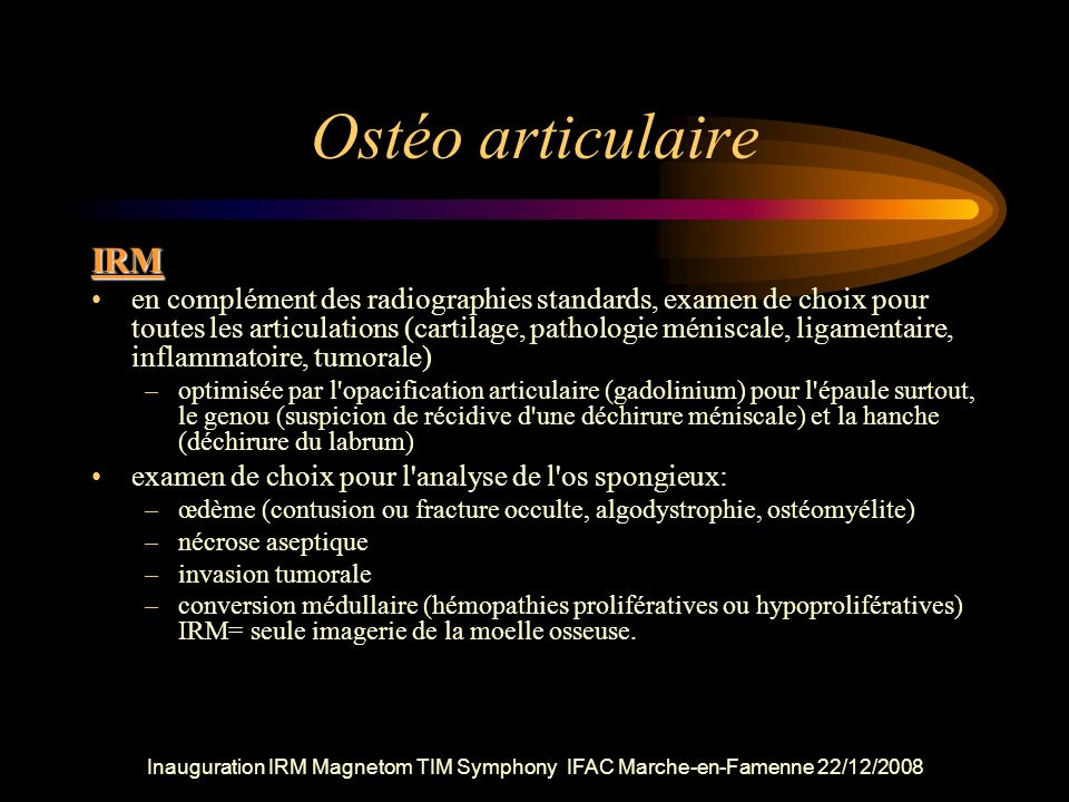 Ostéo articulaire IRM.