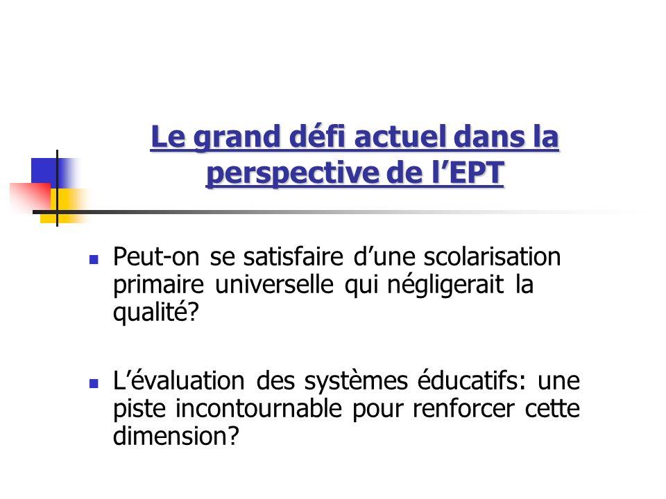 Le grand défi actuel dans la perspective de l'EPT