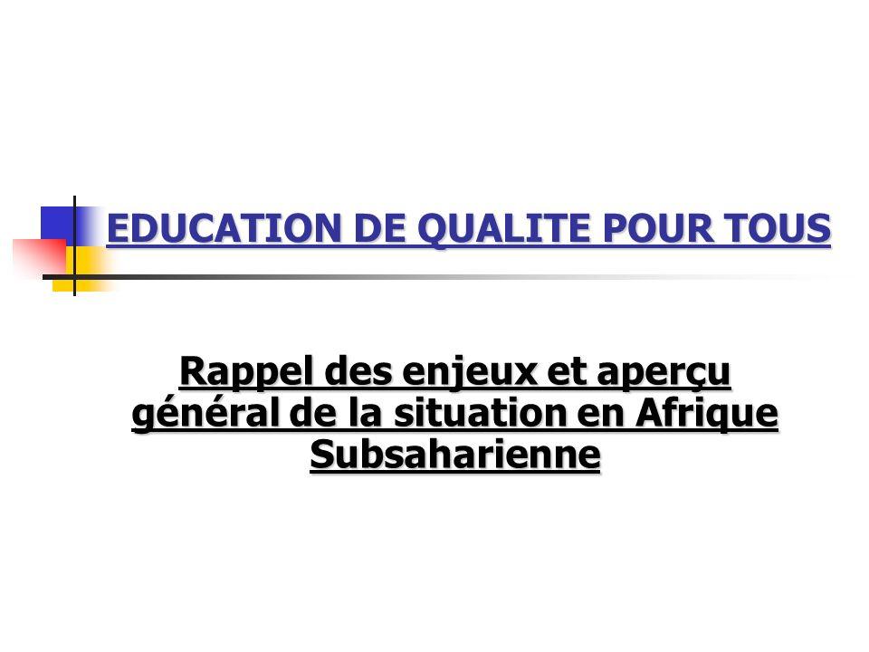 EDUCATION DE QUALITE POUR TOUS