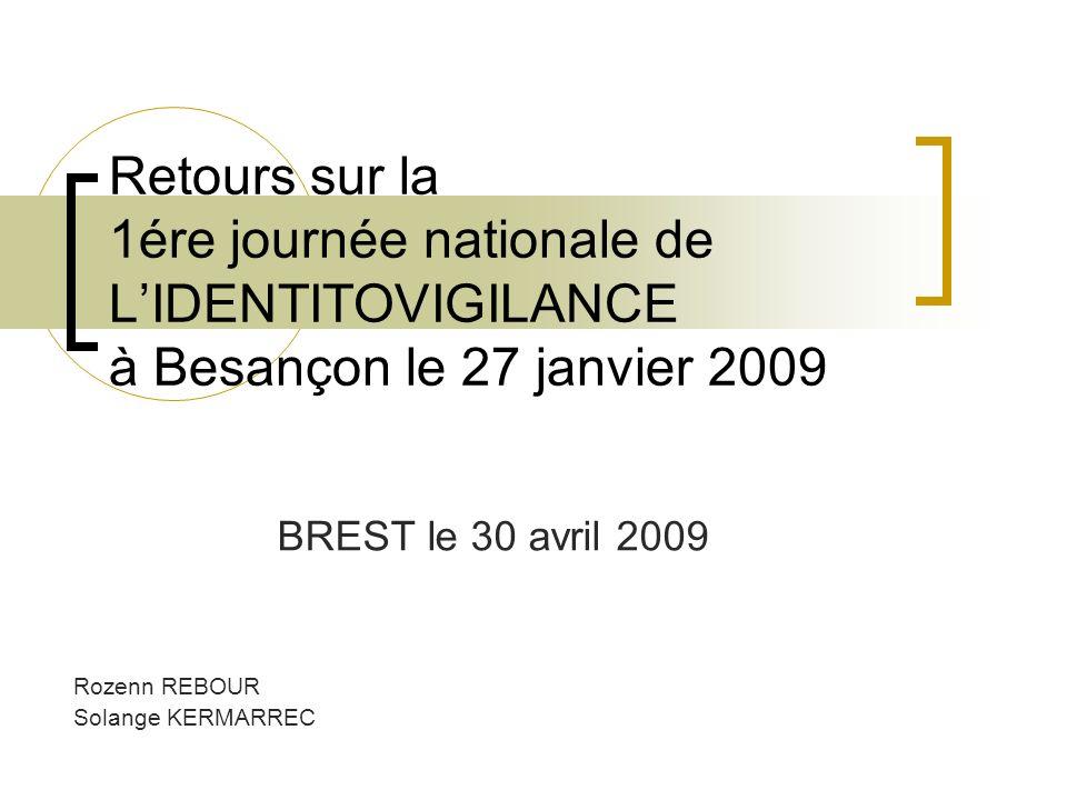 BREST le 30 avril 2009 Rozenn REBOUR Solange KERMARREC