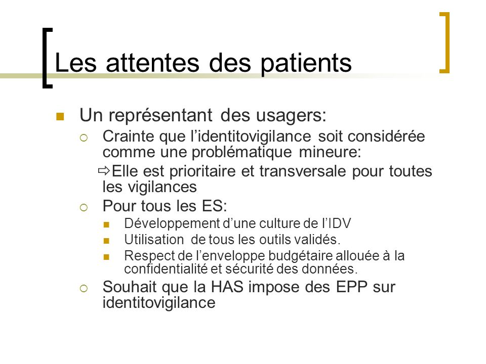Les attentes des patients