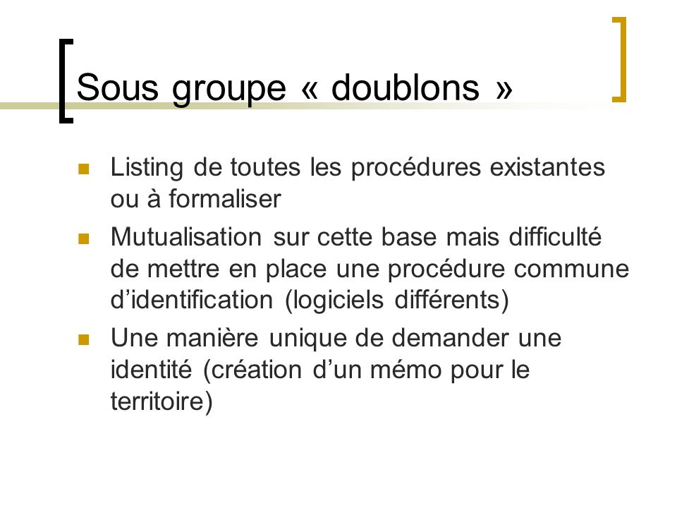 Sous groupe « doublons »