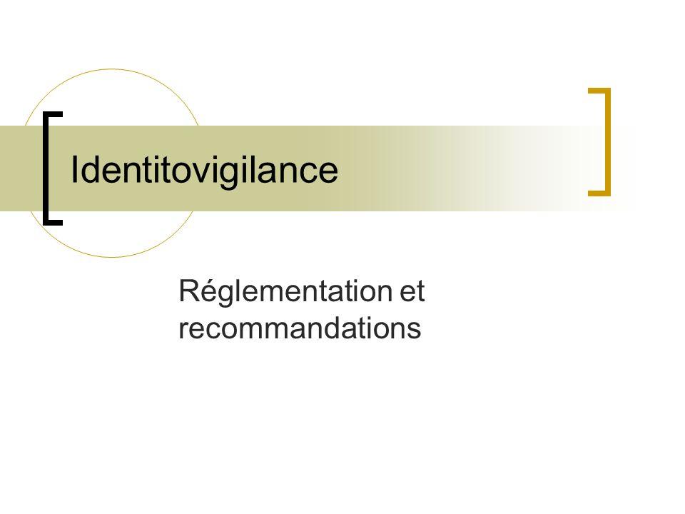 Réglementation et recommandations