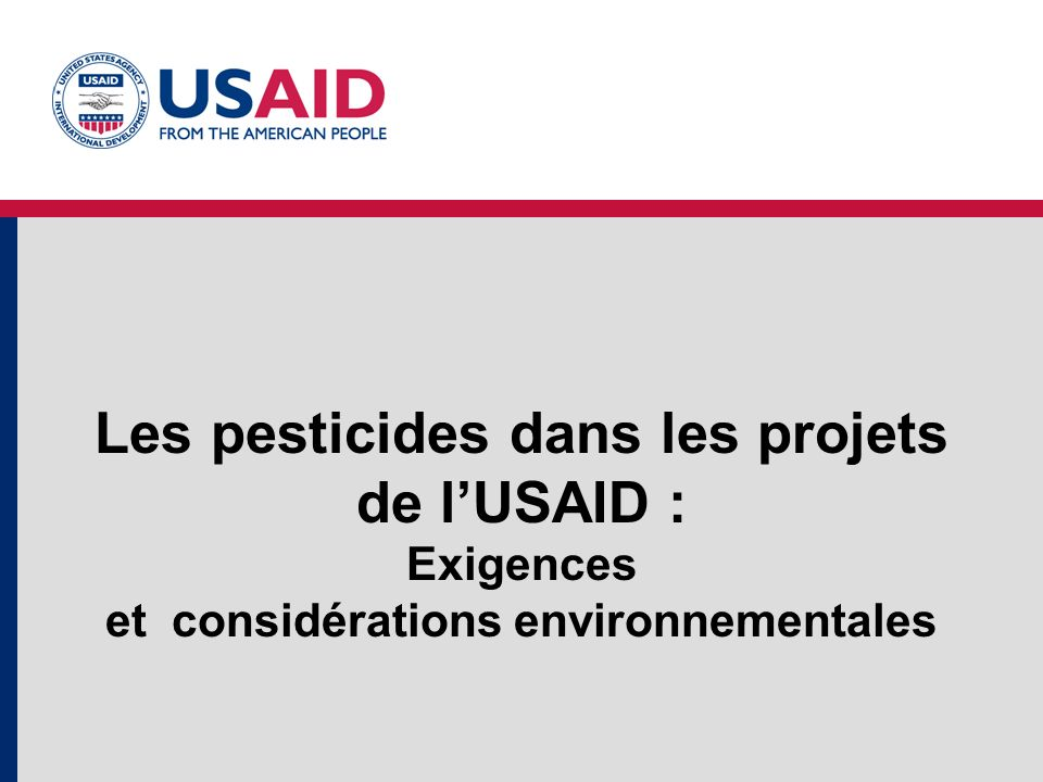Les pesticides dans les projets de l'USAID : Exigences et considérations environnementales