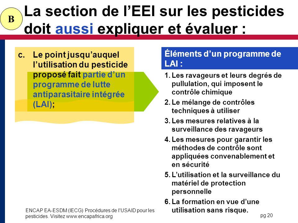 La section de l'EEI sur les pesticides doit aussi expliquer et évaluer :