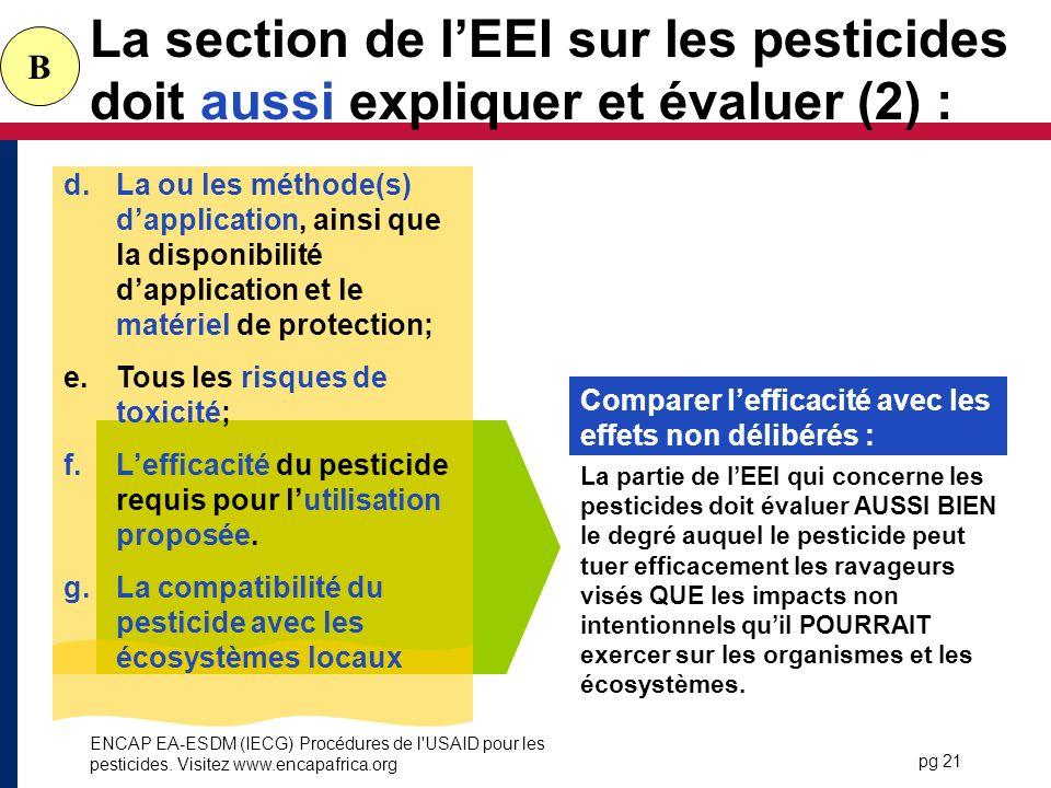 La section de l'EEI sur les pesticides doit aussi expliquer et évaluer (2) :