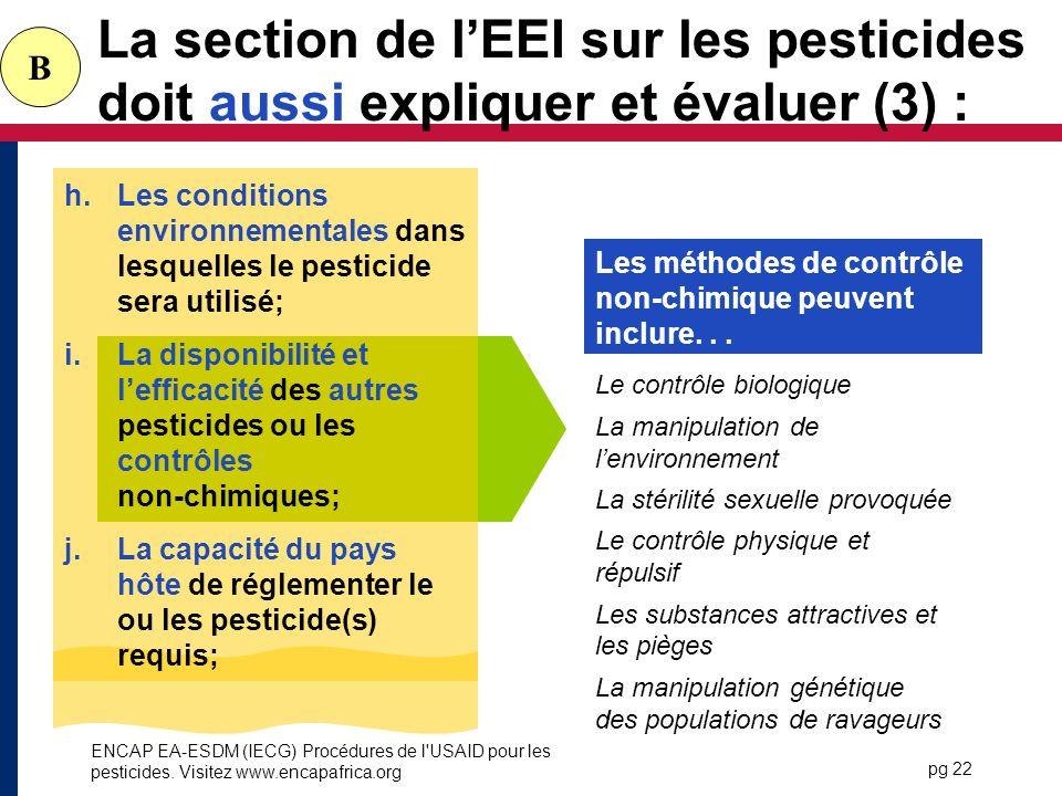 La section de l'EEI sur les pesticides doit aussi expliquer et évaluer (3) :