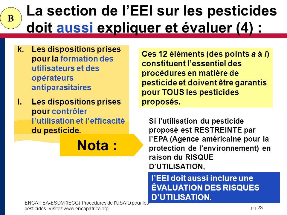La section de l'EEI sur les pesticides doit aussi expliquer et évaluer (4) :