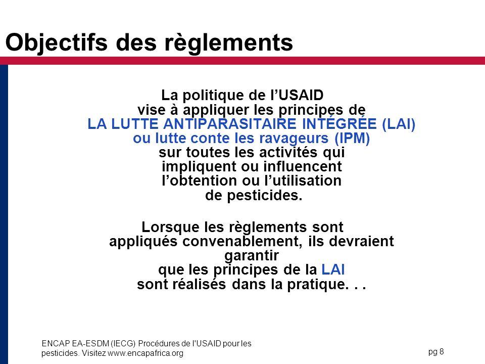 Objectifs des règlements