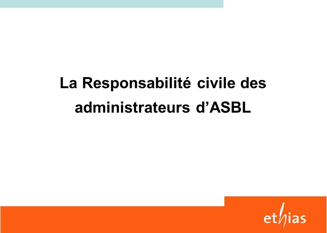 La Responsabilité civile des administrateurs d'ASBL