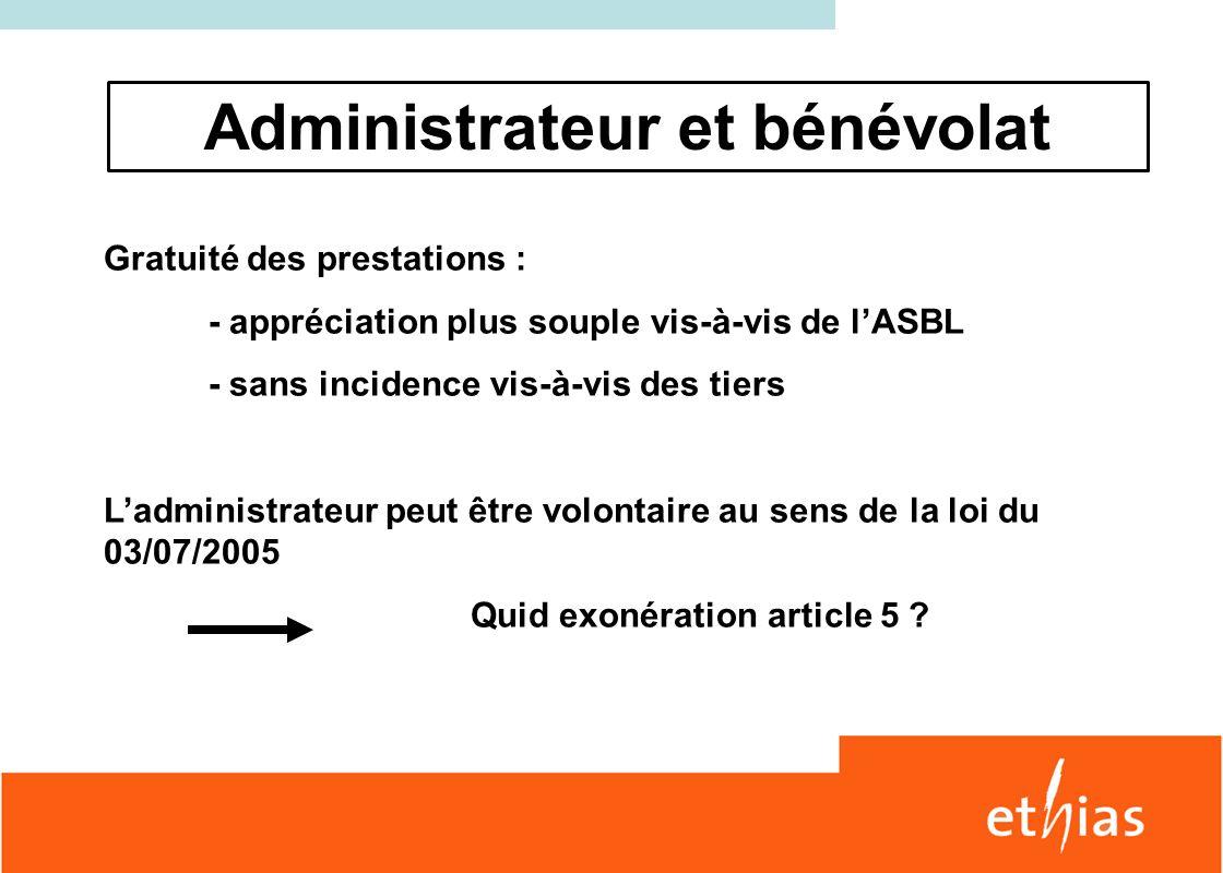 Administrateur et bénévolat Quid exonération article 5