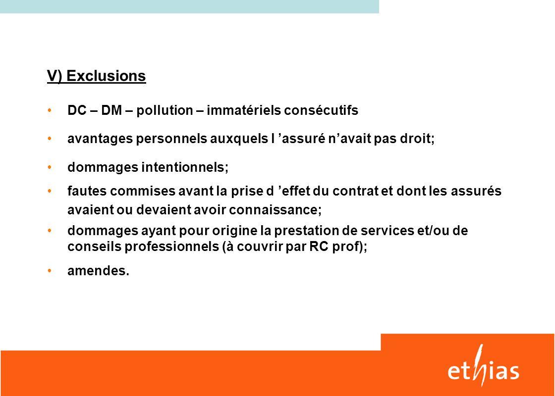 V) Exclusions DC – DM – pollution – immatériels consécutifs