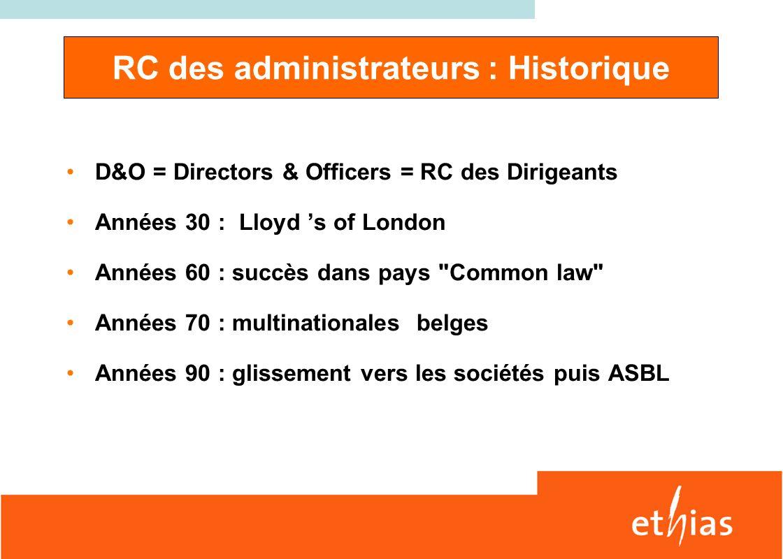 RC des administrateurs : Historique