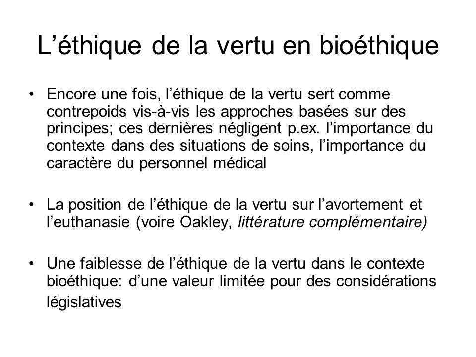 L'éthique de la vertu en bioéthique