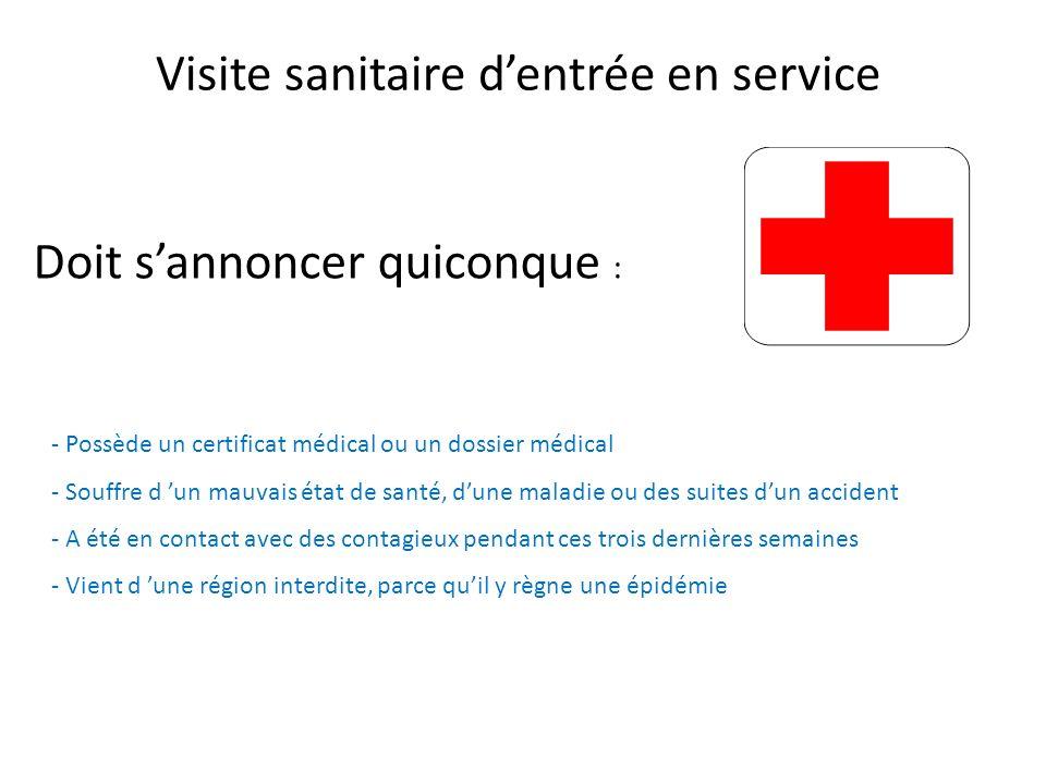 Visite sanitaire d'entrée en service