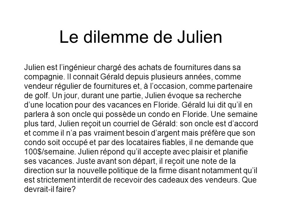 Le dilemme de Julien