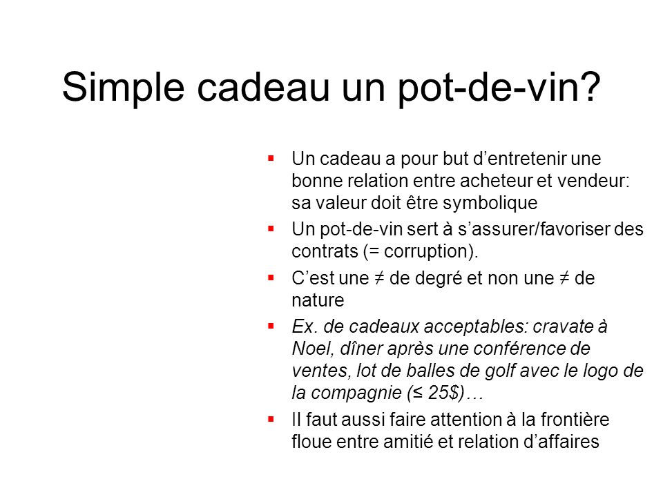 Simple cadeau un pot-de-vin