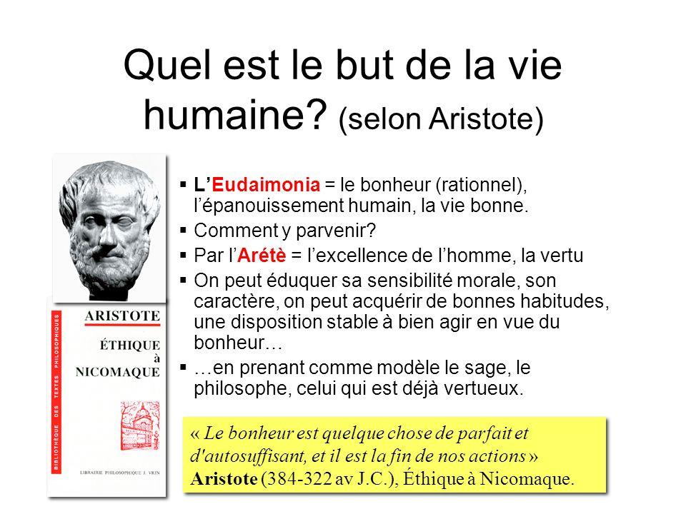 Quel est le but de la vie humaine (selon Aristote)