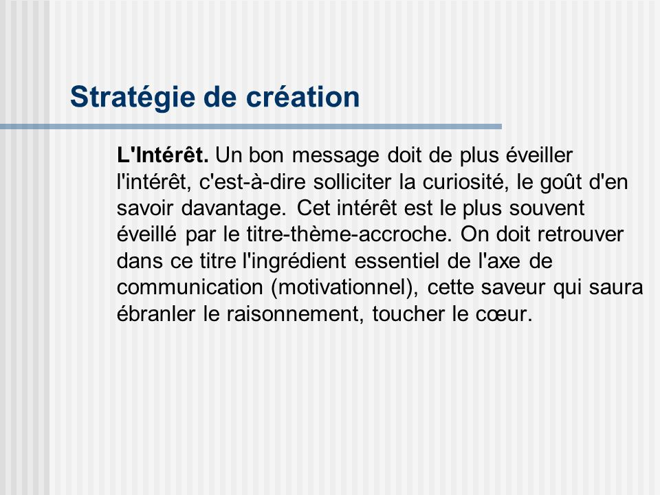 Stratégie de création
