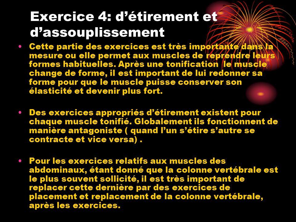 Exercice 4: d'étirement et d'assouplissement