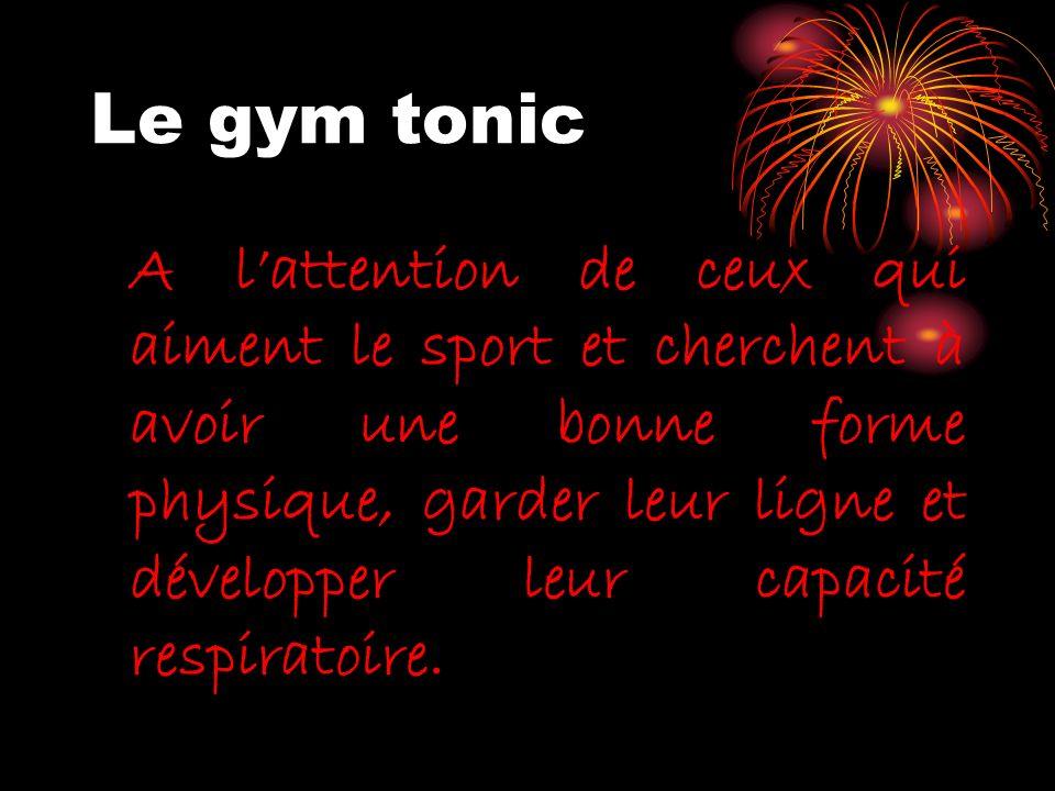 Le gym tonic