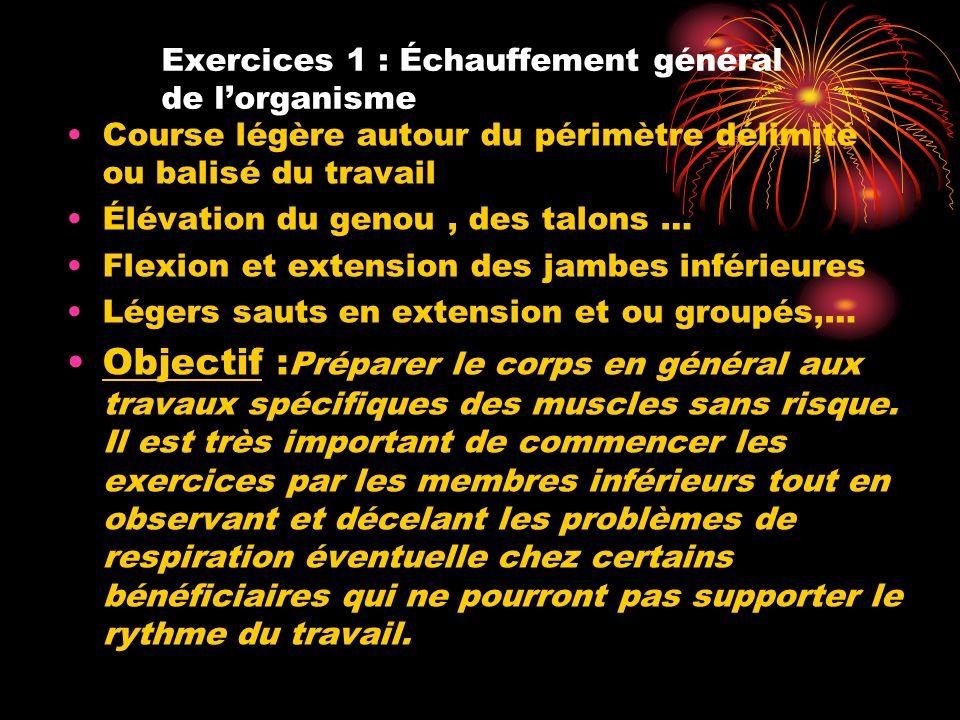 Exercices 1 : Échauffement général de l'organisme